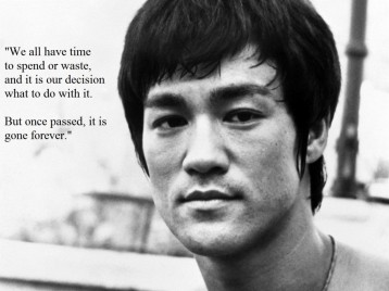 Bruce Lee Time Quote