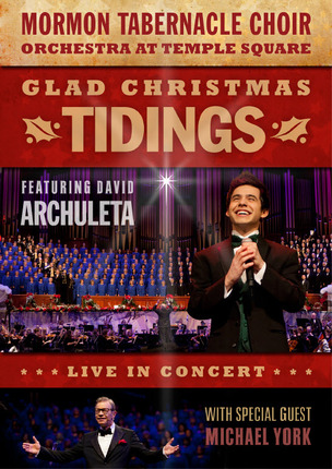 David Archuleta and Mormon Tabernacle Choir - Glad Christmas Tidings