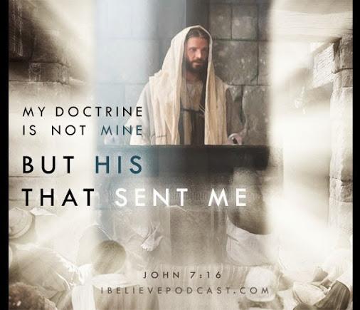 My Doctrine is Not Mine