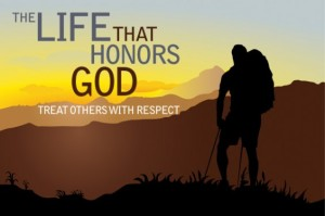 Life-Honors-God-Treat-Others-With-Respect