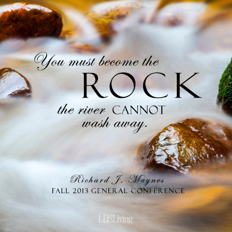Become the rock the river cannot wash away