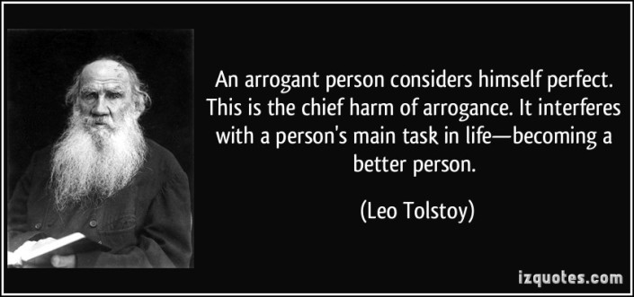 quote-an-arrogant-person-considers-himself-perfect-this-is-the-chief-harm-of-arrogance-it-interferes-leo-tolstoy