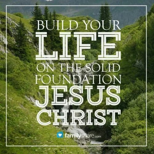 Build Your Life on a Solid Foundation