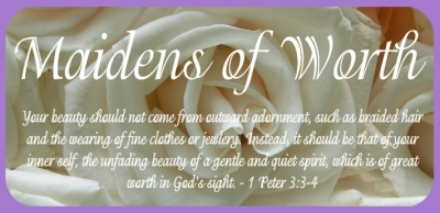 Maidens of Worth